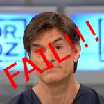 Dr OZ – FAIL!