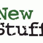 New Stuff!