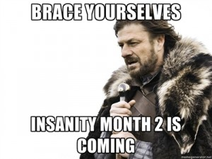 insanity month 2