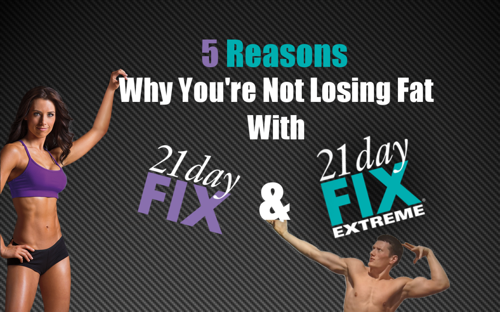 5 Reasons Youre Not Losing Weight 21 Day Fix Rippedclub