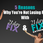 Not Losing Weight With 21 Day Fix